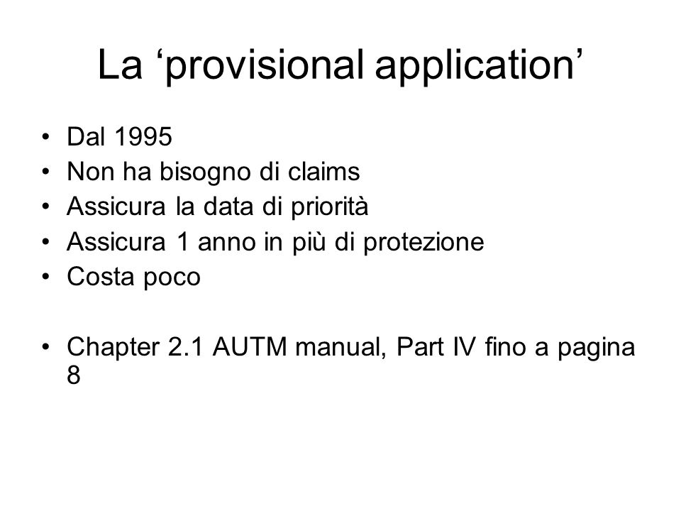 La 'provisional application'