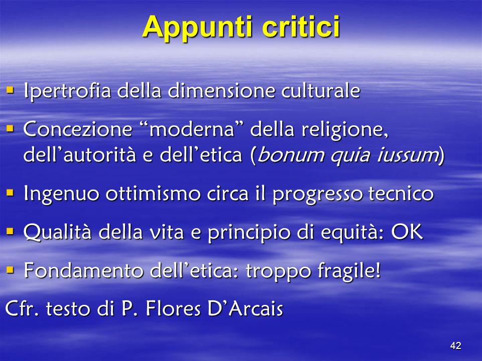 Appunti critici Ipertrofia della dimensione culturale