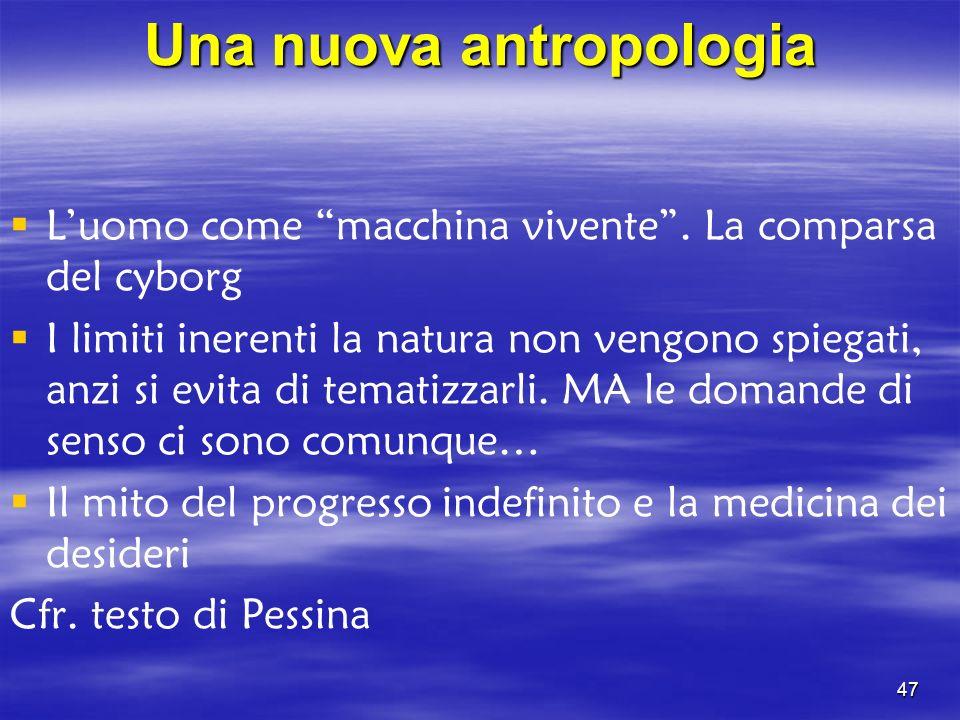 Una nuova antropologia
