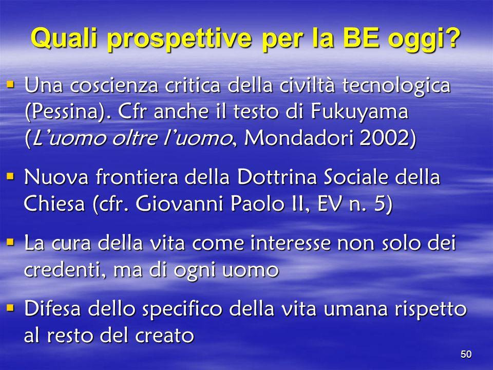Quali prospettive per la BE oggi