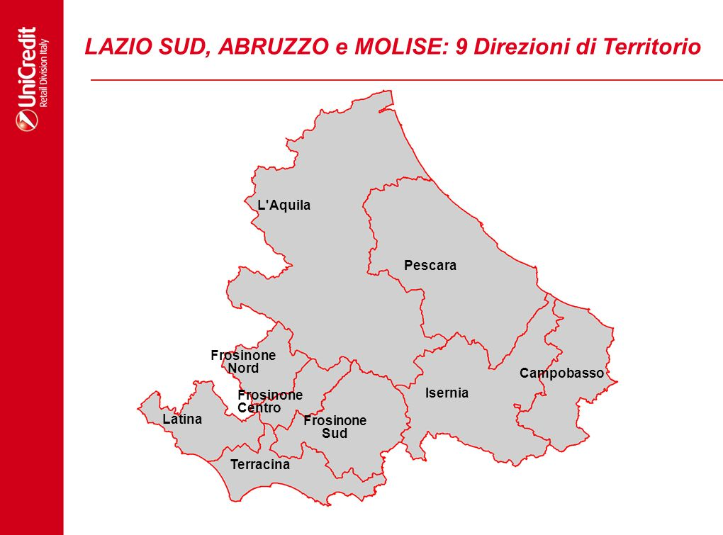 LAZIO SUD, ABRUZZO e MOLISE: 9 Direzioni di Territorio