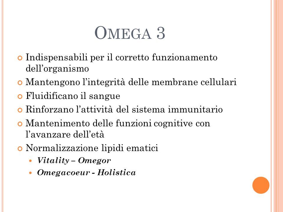 Omega 3 Indispensabili per il corretto funzionamento dell'organismo