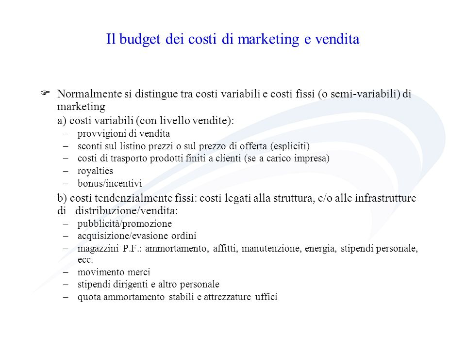 Il budget dei costi di marketing e vendita