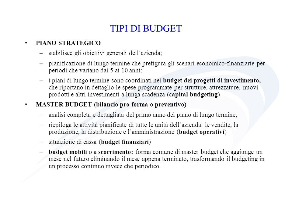 TIPI DI BUDGET PIANO STRATEGICO