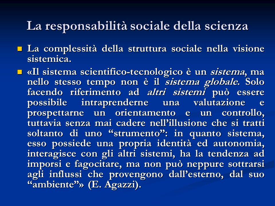 La responsabilità sociale della scienza