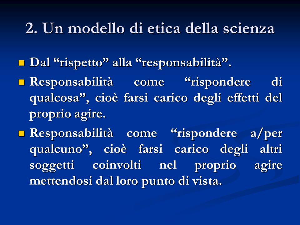 2. Un modello di etica della scienza
