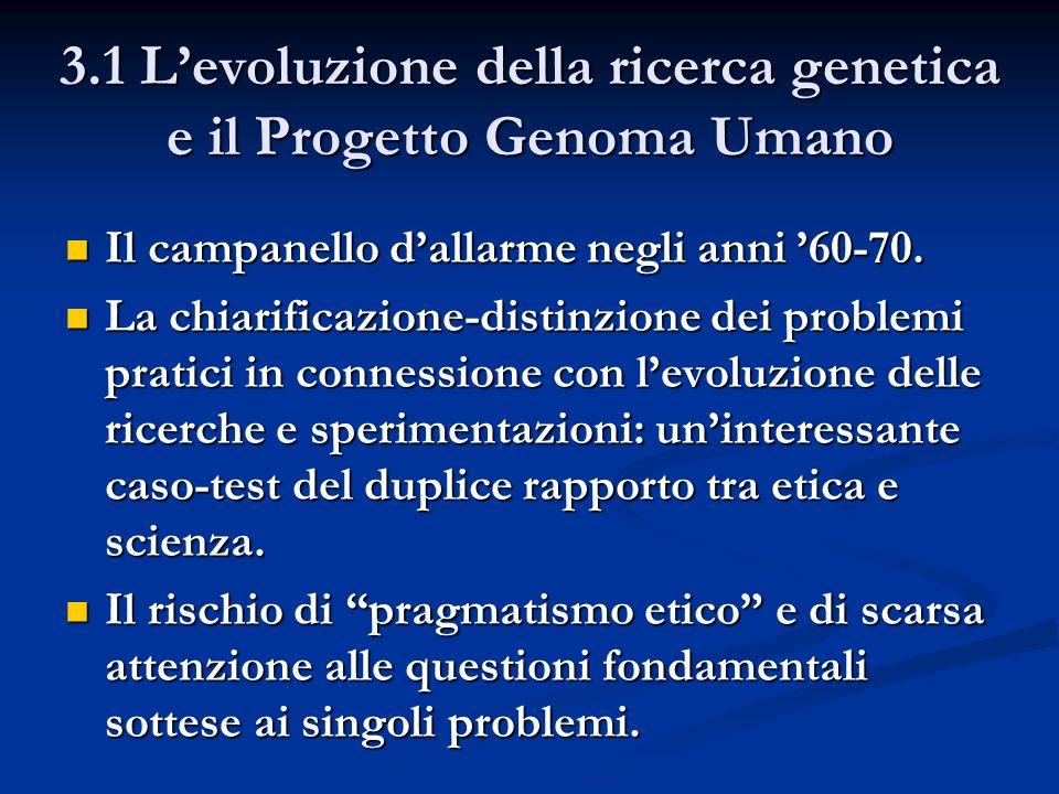 3.1 L'evoluzione della ricerca genetica e il Progetto Genoma Umano