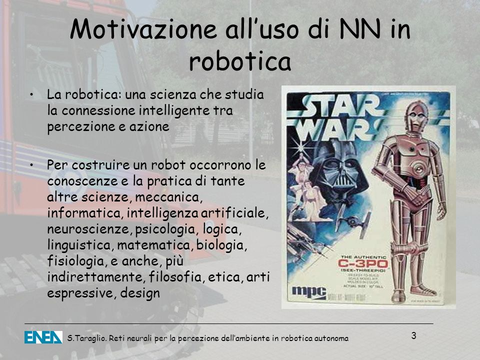Motivazione all'uso di NN in robotica