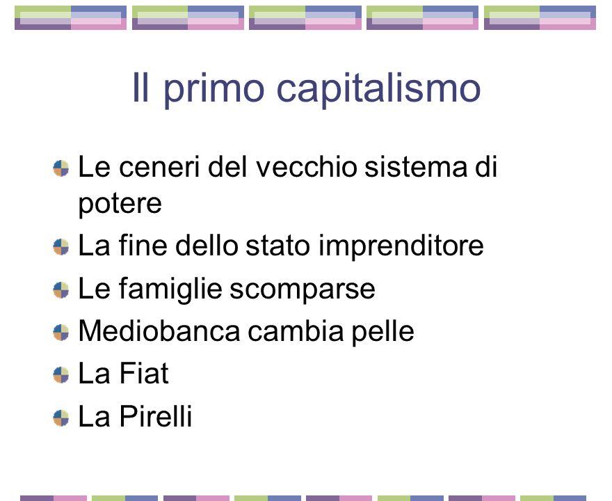 Il primo capitalismo Le ceneri del vecchio sistema di potere