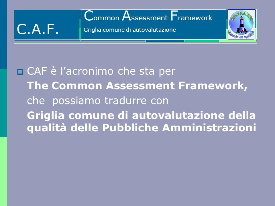 Il Common Assessment Framework - CAF
