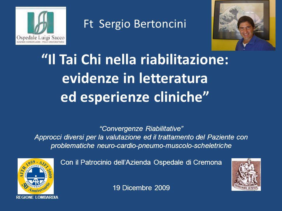 Ft Sergio Bertoncini Il Tai Chi nella riabilitazione: evidenze in letteratura ed esperienze cliniche