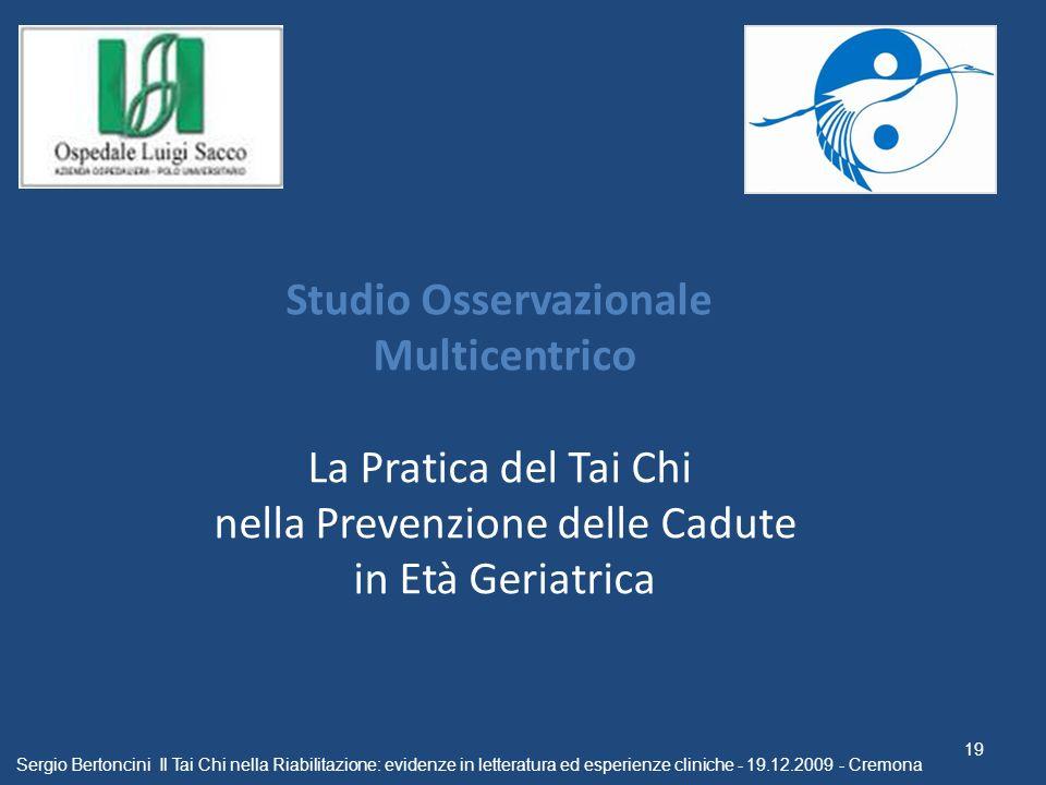 Studio Osservazionale Multicentrico La Pratica del Tai Chi nella Prevenzione delle Cadute in Età Geriatrica