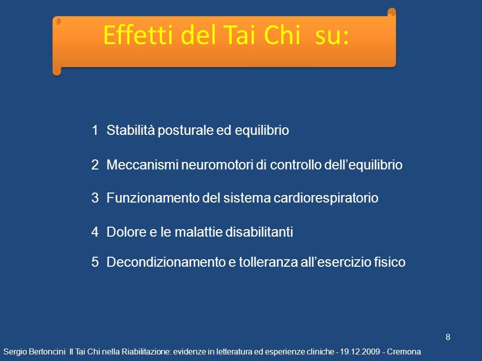 Effetti del Tai Chi su: 1 Stabilità posturale ed equilibrio