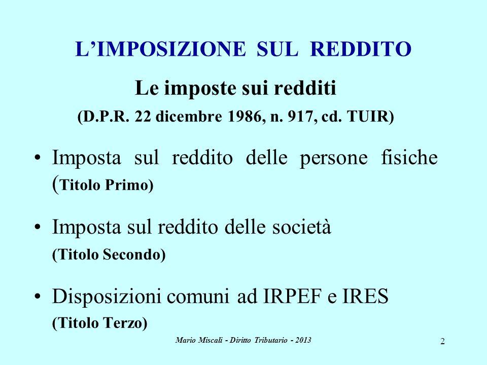 L'IMPOSIZIONE SUL REDDITO