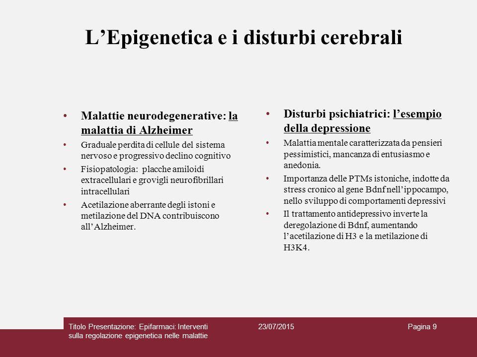 L'Epigenetica e i disturbi cerebrali