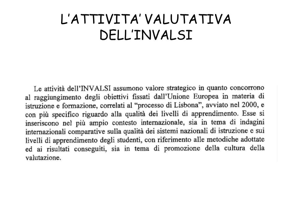 L'ATTIVITA' VALUTATIVA DELL'INVALSI