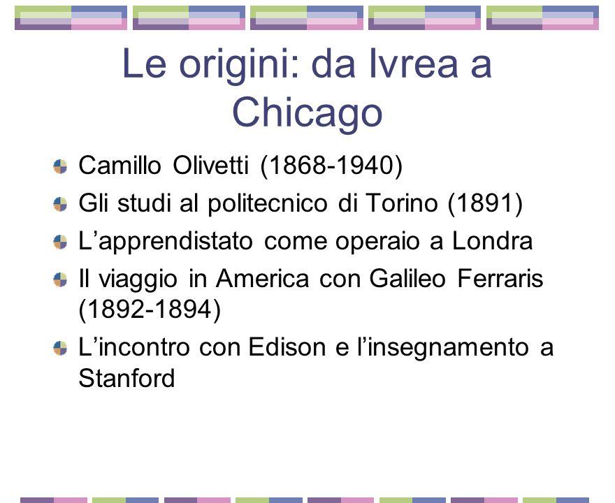 Le origini: da Ivrea a Chicago