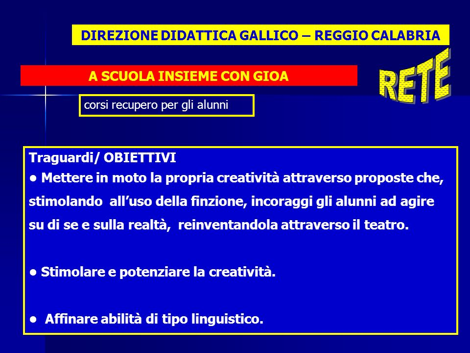 RETE DIREZIONE DIDATTICA GALLICO – REGGIO CALABRIA