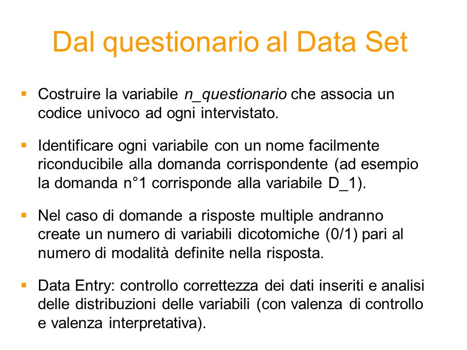 Dal questionario al Data Set