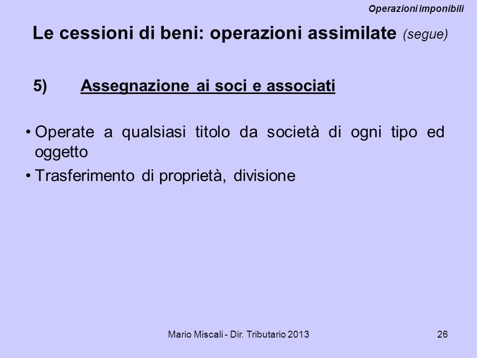 5) Assegnazione ai soci e associati