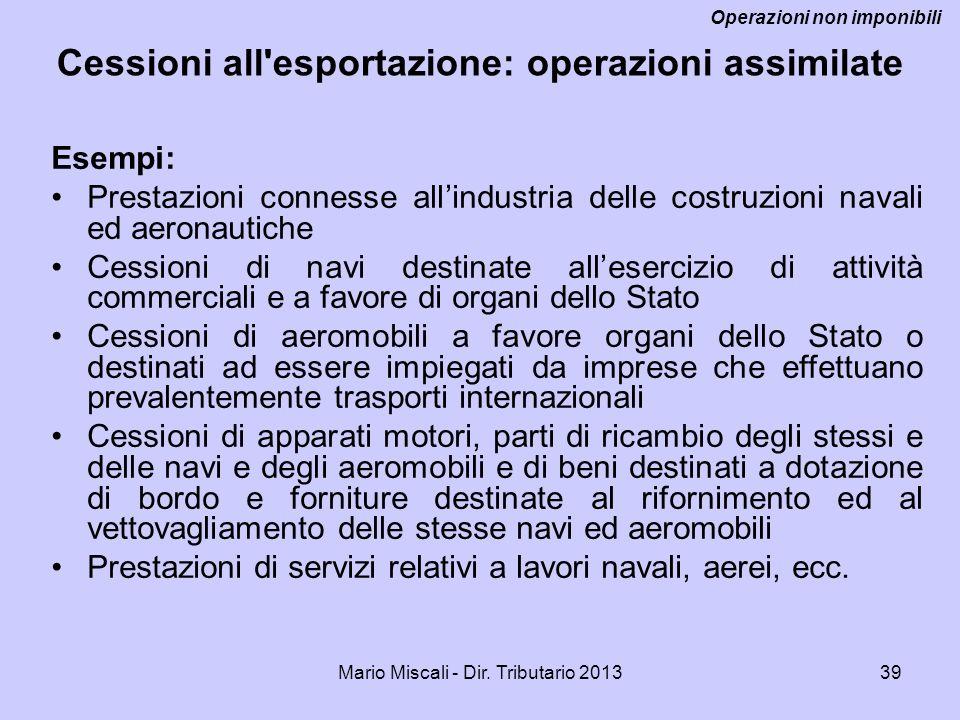 Cessioni all esportazione: operazioni assimilate