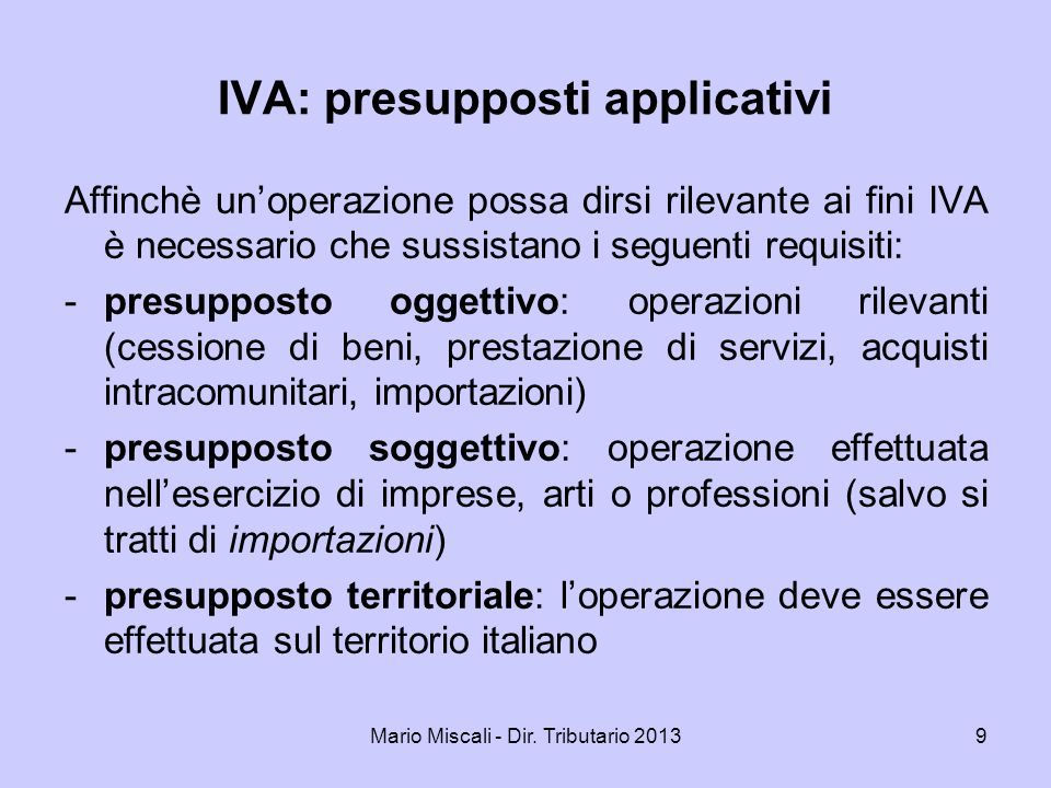 IVA: presupposti applicativi