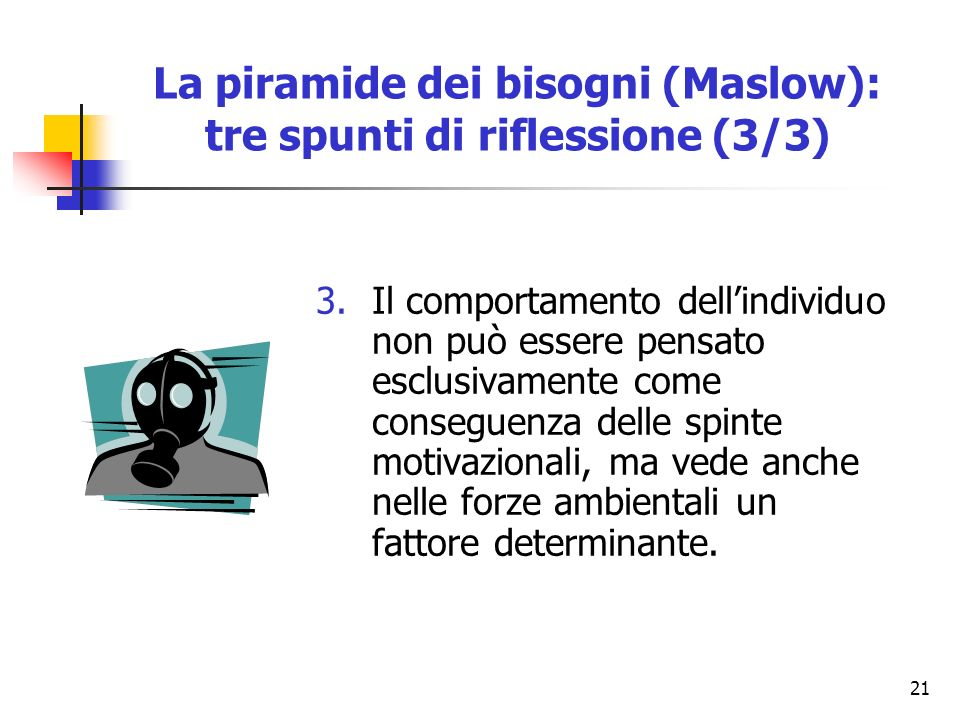 La piramide dei bisogni (Maslow): tre spunti di riflessione (3/3)