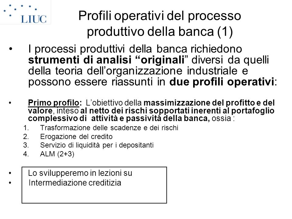 Profili operativi del processo produttivo della banca (1)
