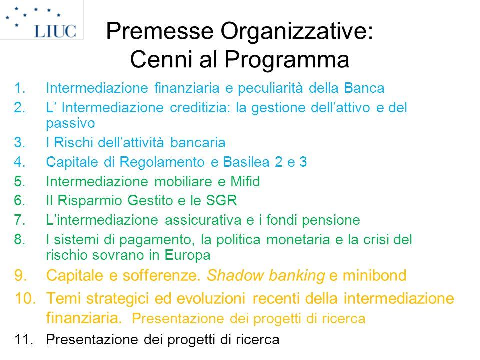 Premesse Organizzative: Cenni al Programma