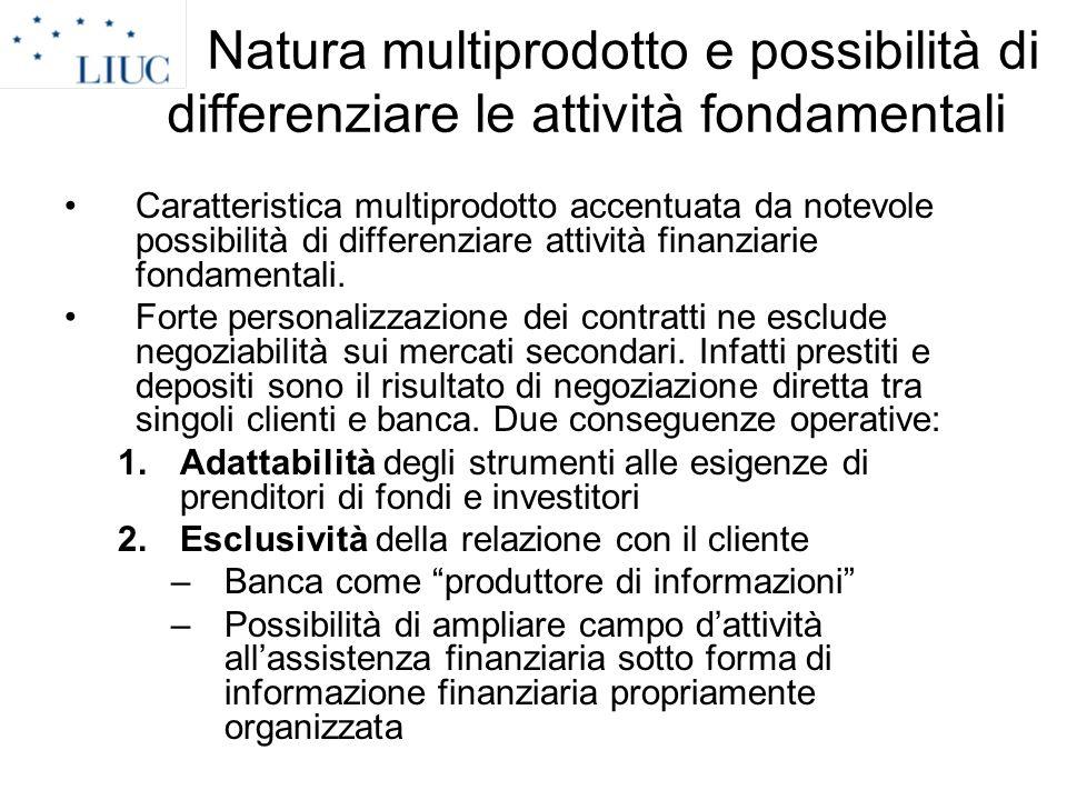 Natura multiprodotto e possibilità di differenziare le attività fondamentali