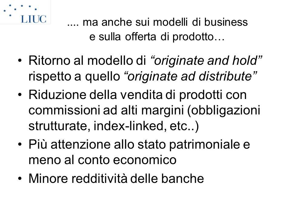 .... ma anche sui modelli di business e sulla offerta di prodotto…