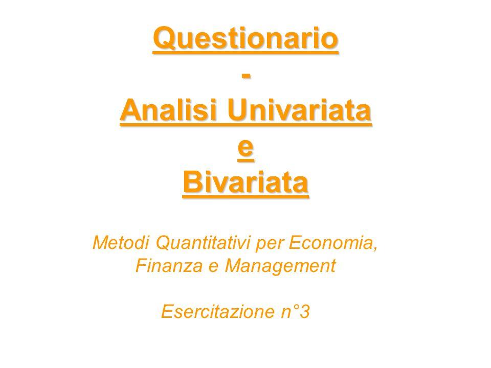 Questionario - Analisi Univariata e Bivariata
