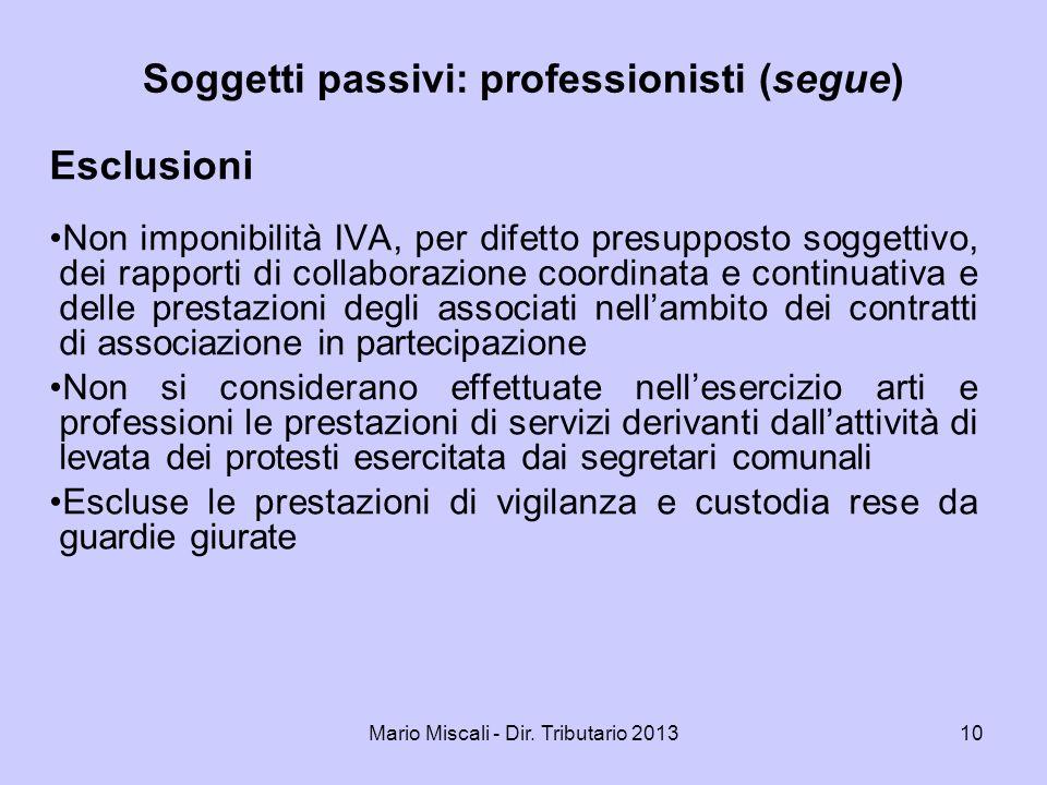 Soggetti passivi: professionisti (segue)