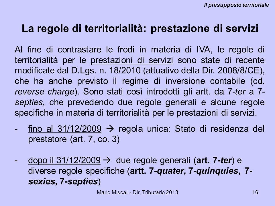 La regole di territorialità: prestazione di servizi