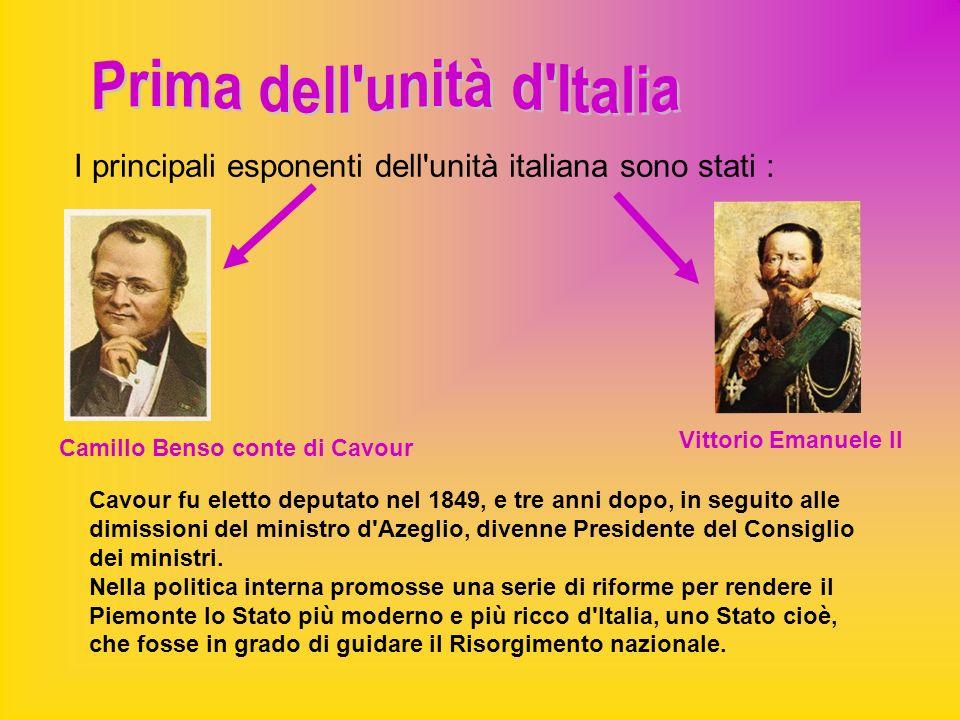 I principali esponenti dell unità italiana sono stati :