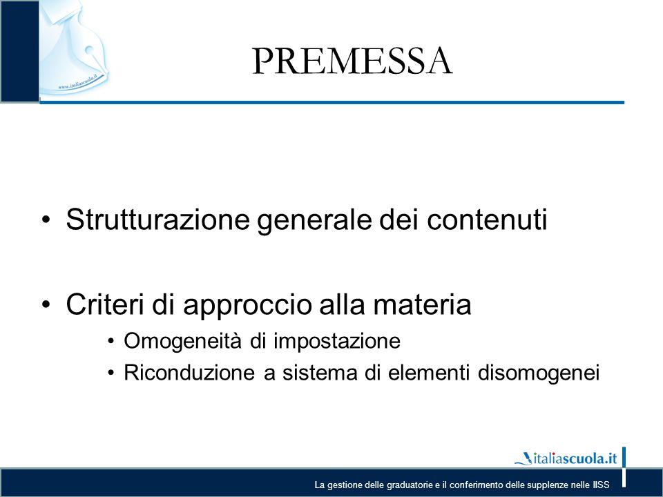 PREMESSA Strutturazione generale dei contenuti