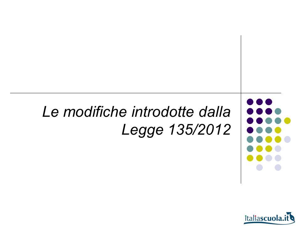 Le modifiche introdotte dalla Legge 135/2012