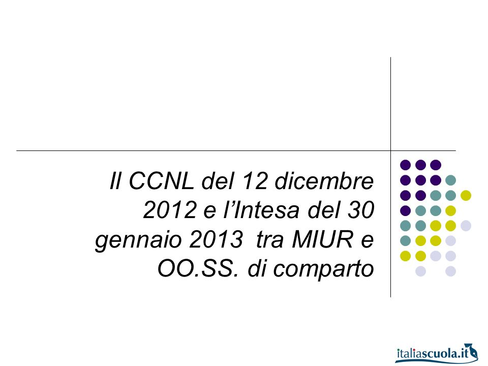 Il CCNL del 12 dicembre 2012 e l'Intesa del 30 gennaio 2013 tra MIUR e OO.SS. di comparto