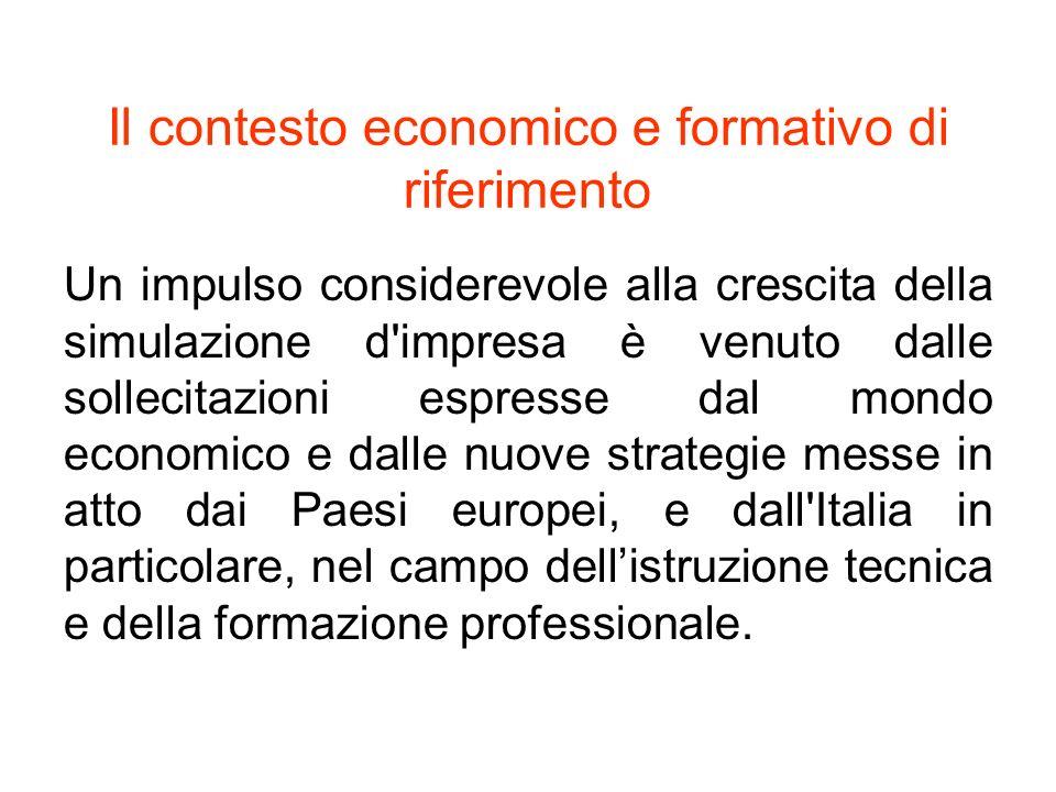 Il contesto economico e formativo di riferimento