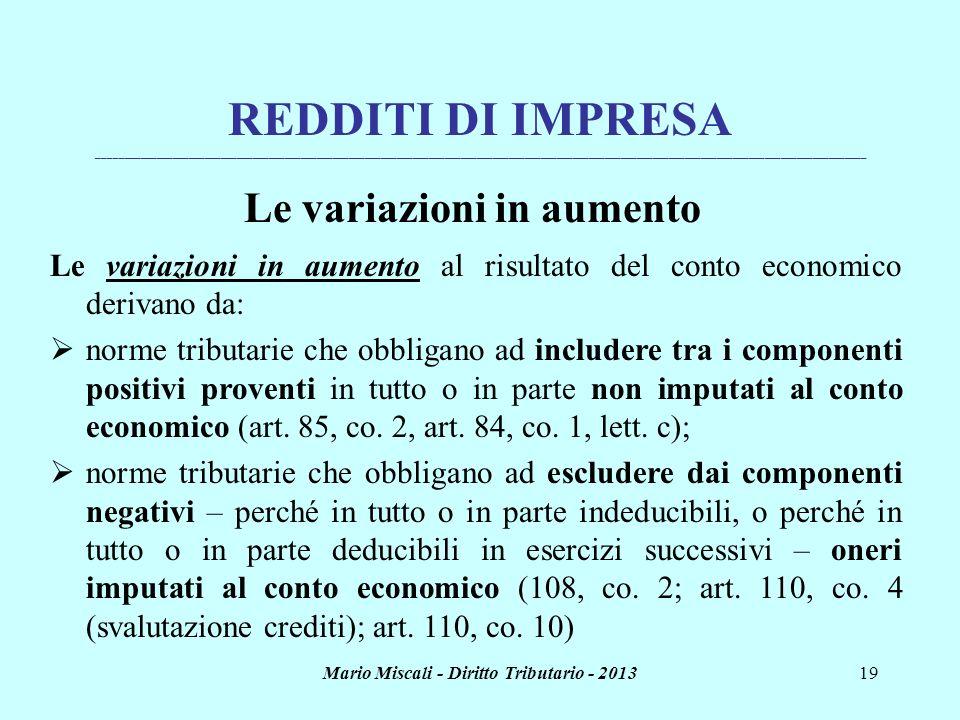 Le variazioni in aumento Mario Miscali - Diritto Tributario - 2013