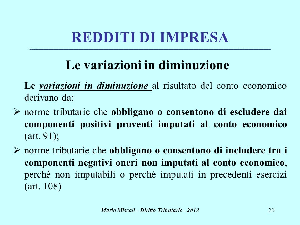 Le variazioni in diminuzione Mario Miscali - Diritto Tributario - 2013