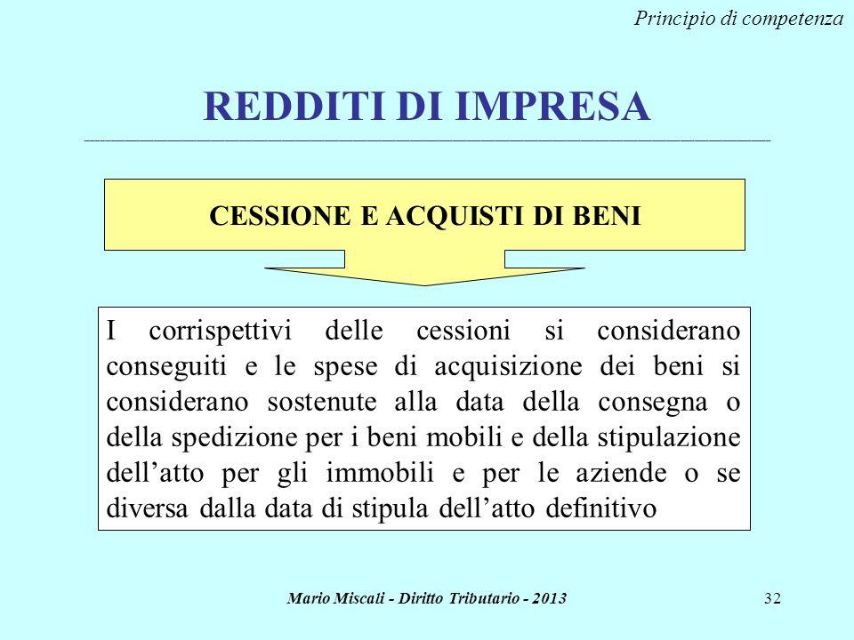 CESSIONE E ACQUISTI DI BENI Mario Miscali - Diritto Tributario - 2013
