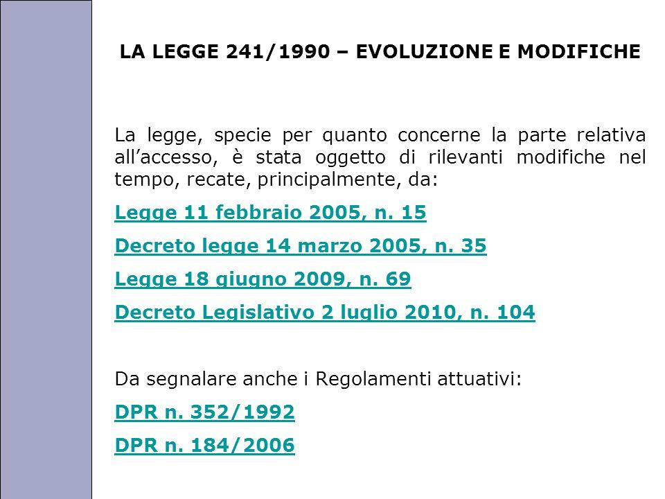 LA LEGGE 241/1990 – EVOLUZIONE E MODIFICHE