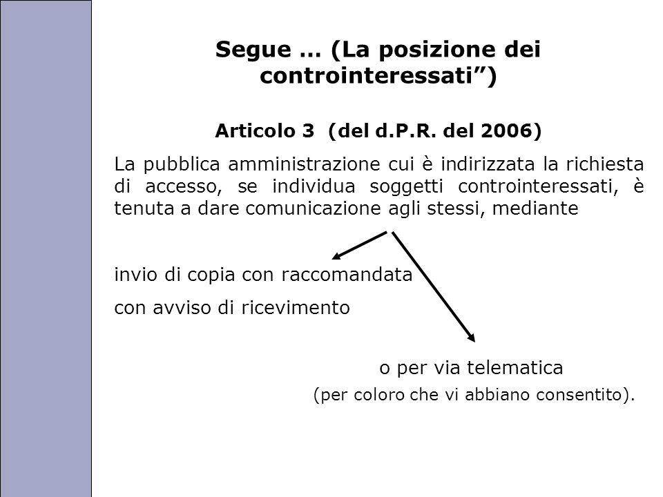 Segue … (La posizione dei controinteressati )