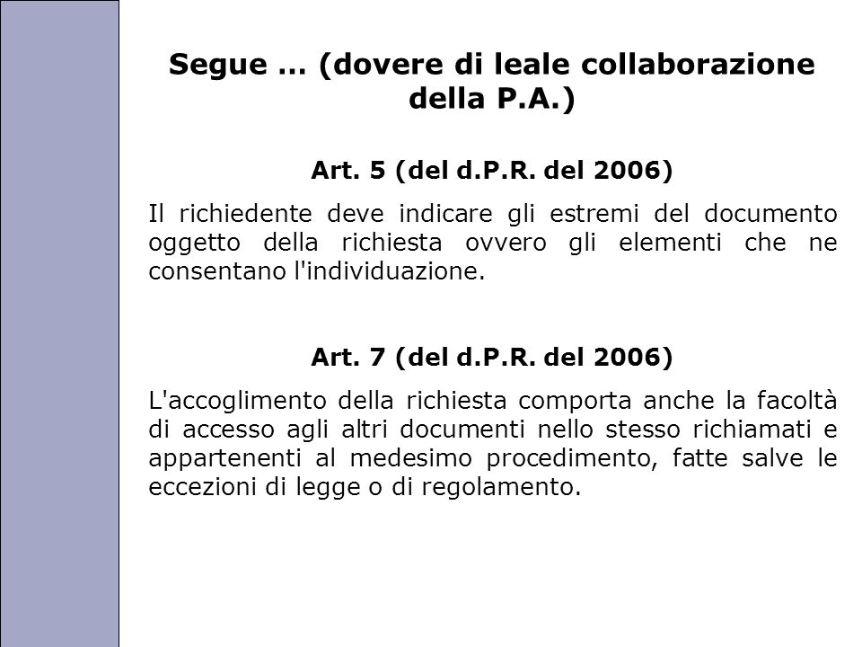 Segue … (dovere di leale collaborazione della P.A.)