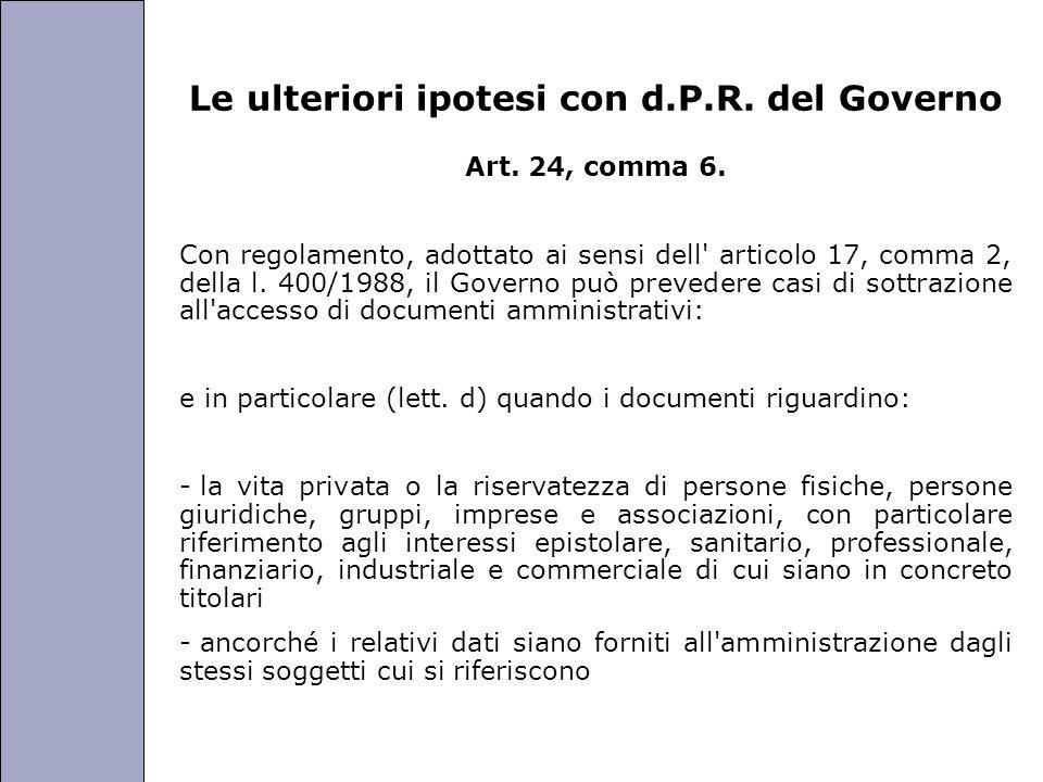 Le ulteriori ipotesi con d.P.R. del Governo
