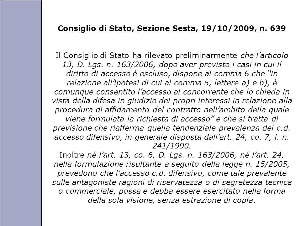 Consiglio di Stato, Sezione Sesta, 19/10/2009, n. 639