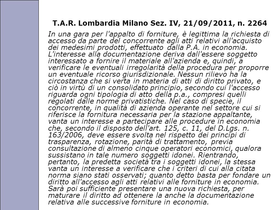 T.A.R. Lombardia Milano Sez. IV, 21/09/2011, n. 2264