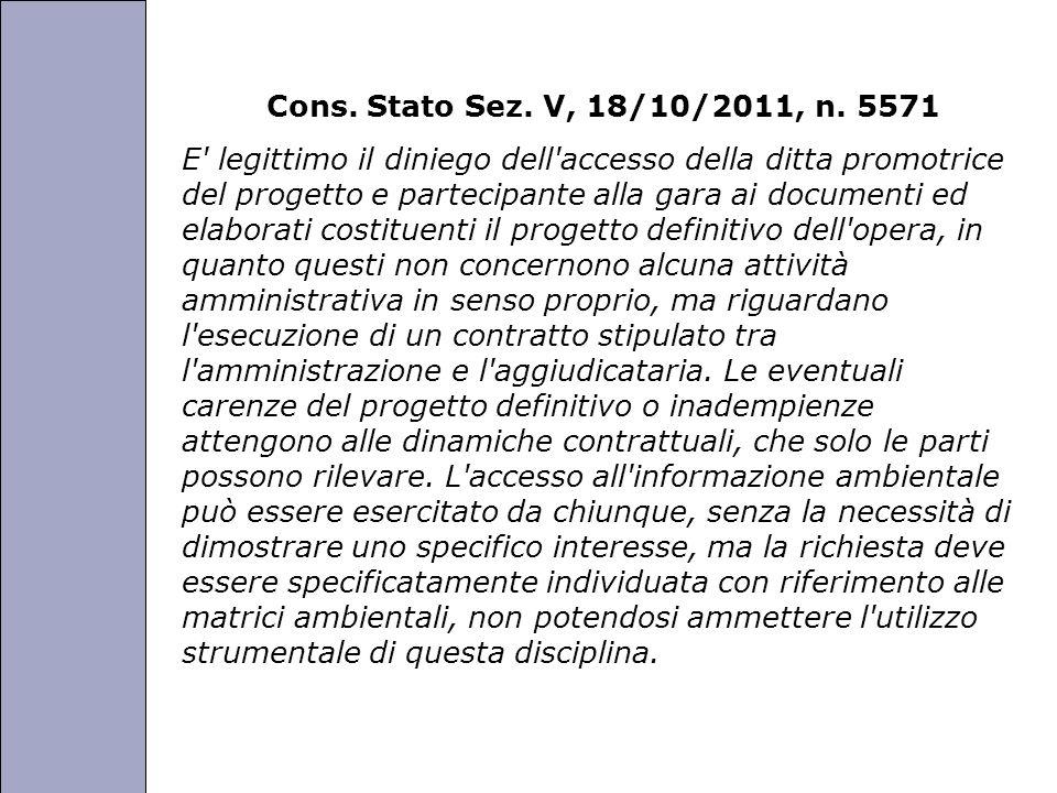 Cons. Stato Sez. V, 18/10/2011, n. 5571