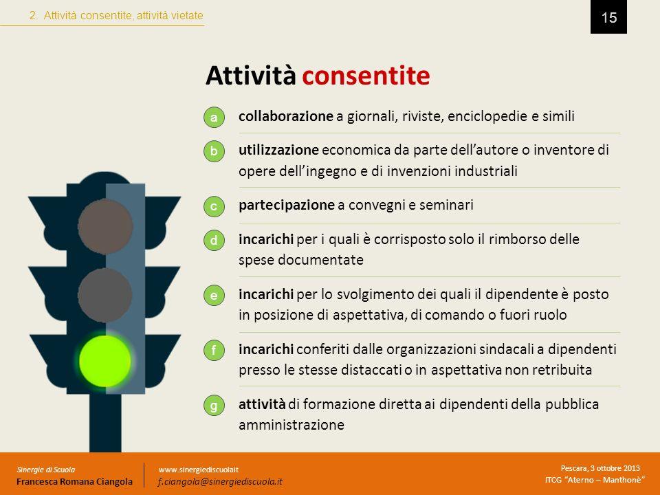 2. Attività consentite, attività vietate